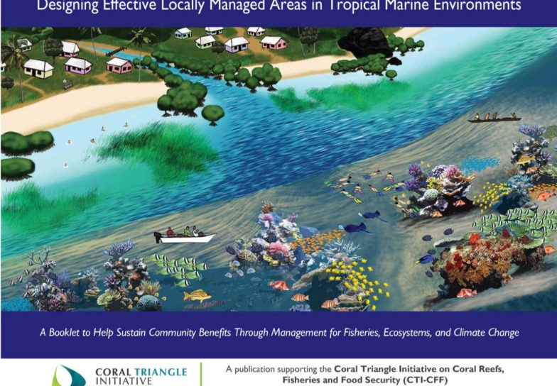 Designing Local Managed Areas, LMAs, Coral Triangle Initiative